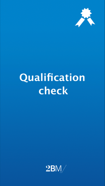The Qualification Check App from 2BM helps you verify employees' qualifications and certifications in the field, and notify managers if a qualification is absent or outdated.